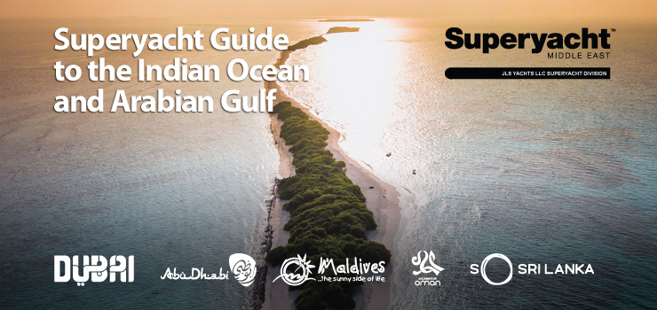 Superyacht Guide To the Indian Ocean and Arabian Gulf